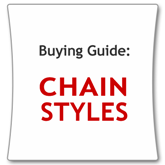 Learn More on Chain Styles