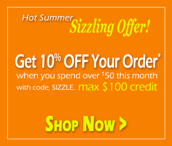 Get 10% OFF Your Order when you spend over $50 with code, SIZZLE. max $100 credit. Shop Now >