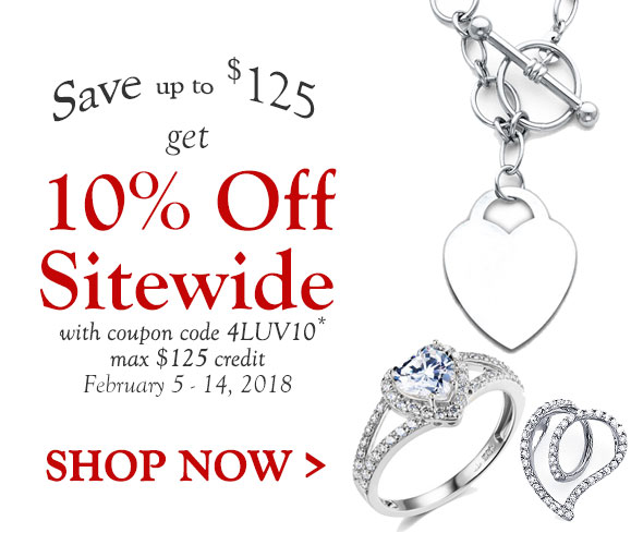 SAVE up to $125. Get 10% Off Sitewide with coupon code 4LUV10* max $125 credit. February 5, 2017. Shop Now >